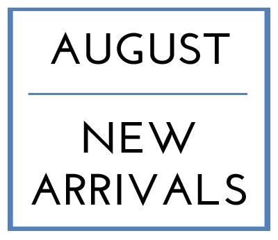 August New Arrivals