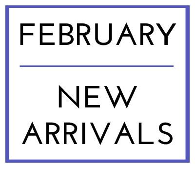 February 2019 New Arrivals