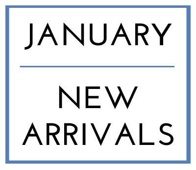 January New Arrivals