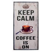Metal Plaque 'Keep Calm Coffee is On'