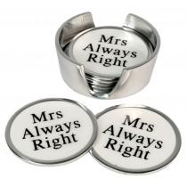 Aluminium Set of 6 Coasters Mrs Always Right