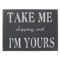 Metal Plaque 'Take me shopping'