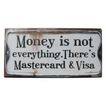 Metal Magnet Plaque 'Money is not everything' Min Qty 20