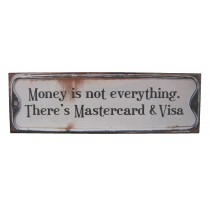 Metal Plaque 'Money is Not Everything'